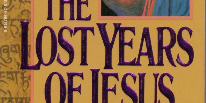 "TAHUN-TAHUN YESUS YANG HILANG: Pernahkah Yesus Berkelana di Tanah Tibet? (Kajian Kritis Terhadap ""Injil Tibet"")"