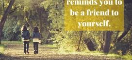 "Refleksi Teologis: ""Bersahabat dengan Diri Sendiri"""