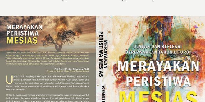 "Buku ke-18 ""Merayakan Peristiwa Mesias"" (Ulasan dan Refleksi berdasarkan Tahun Liturgi)"