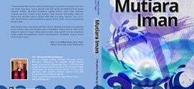 """Buku ke-17 """"Mutiara Iman"""" (Pendidikan Agama Kristen untuk Perguruan Tinggi)"""